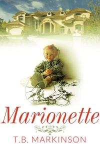 Marionette by T. B. Markinson