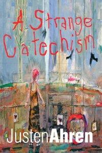 A Strange Catechism 3