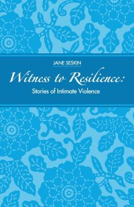 Jane Seskin's Witness to Resilience
